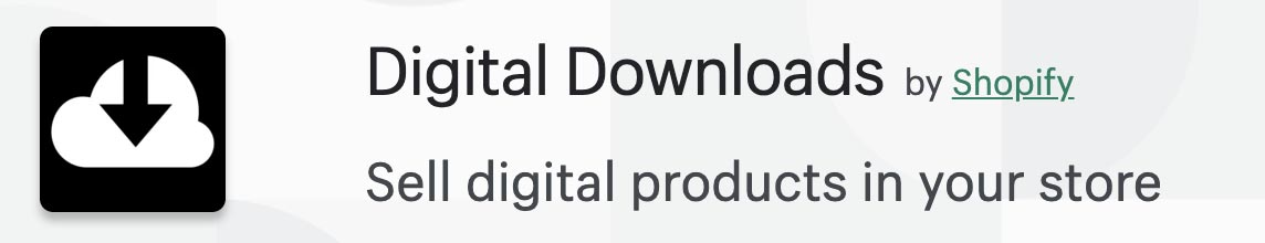 digital downloads shopify app