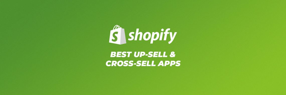 best up-sell and cross-sell apps for shopify