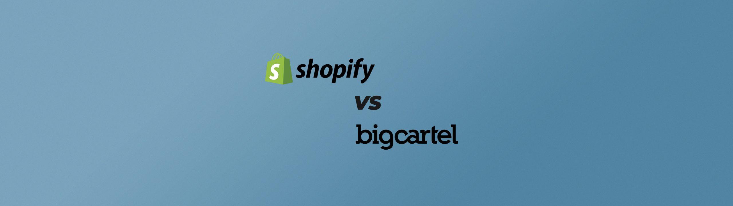 shopify big cartel